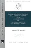 Jean-Pierre Schouppe - La dimension institutionnelle de la liberté de religion dans la jurisprudence de la Cour européenne des droits de l'homme.