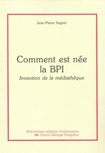 COMMENT EST NEE LA BPI : INVENTION DE LA MEDIATHEQUE