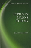 Jean-Pierre Serre - Topics in Galois Theory.