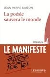 Jean-Pierre Siméon - La poésie sauvera le monde.