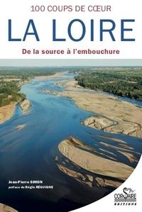 Jean-Pierre Simon - 100 coups de coeur sur la Loire.
