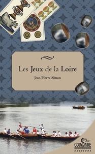 Jean-Pierre Simon - Les jeux de la Loire.