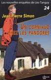 Jean-Pierre Simon - Un corniaud chez les pandores.