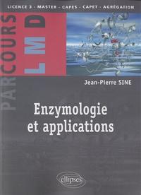 Jean-Pierre Sine - Enzymologie et applications.