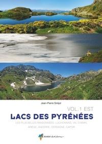 Jean-Pierre Siréjol - Lacs des Pyrénées - Volume 1, Est.