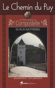 Histoiresdenlire.be Le Chemin du Puy vers Saint-Jacques-de-Compostelle - Guide pratique du pèlerin Image