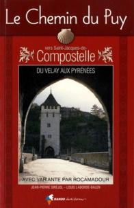 Le chemin du Puy vers Saint-Jacques-de-Compostelle - Guide pratique du pèlerin.pdf