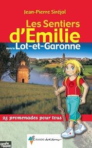 Goodtastepolice.fr Les sentiers d'Emilie dans le Lot-et-Garonne - 25 promenades pour tous Image