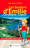 Jean-Pierre Siréjol - Les Sentiers d'Emilie en Cerdagne-Capcir - 25 Promenades pour tous.