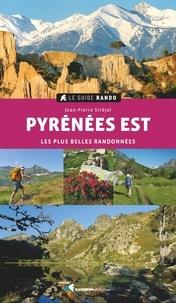 Jean-Pierre Siréjol - Pyrénées Est - Les plus belles randonnées.