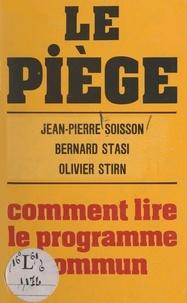 Jean-Pierre Soisson et Bernard Stasi - Le piège.