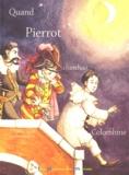 Jean-Pierre Spilmont - Quand Pierrot cherchait Colombine.