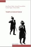 Jean-Pierre Tabin et Arnaud Frauenfelder - Temps d'assistance - Le gouvernement des pauvres en Suisse romande depuis la fin du XIXe siècle.