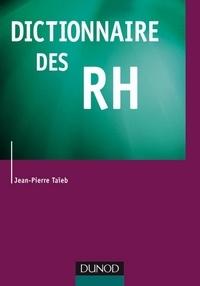 Jean-Pierre Taieb - Dictionnaire des RH.