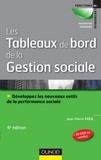 Jean-Pierre Taieb - Les tableaux de bord de la gestion sociale - 6e éd - Développez les nouveaux outils de la performanc - Développez les nouveaux outils de la performance sociale.