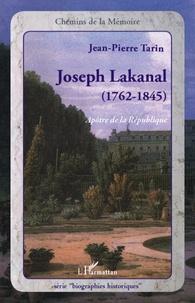 Joseph Lakanal 1762-1845 - Apôtre de la république.pdf