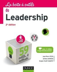 Jean-Pierre Testa et Jérôme Lafargue - La boîte à outils du Leadership.