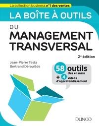 La boîte à outils du Management transversal - Jean-Pierre Testa  