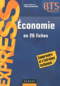 Jean-Pierre Testenoire - Economie BTS en 26 fiches.
