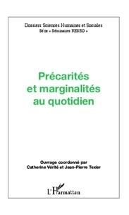 Jean-Pierre Texier et Catherine Vérité - Précarités et marginalités au quotidien.