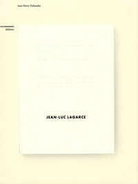 Jean-Pierre Thibaudat - Jean-Luc Lagarce.