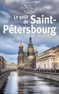 Jean-Pierre Thibaudat et Véronique Soulé - Le goût de Saint-Pétersbourg.
