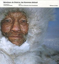 Goodtastepolice.fr Nenetses de Sibérie - Les Hommes debout Image