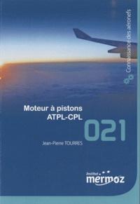 Jean-Pierre Tourrès - Moteur à pistons ATPL-CPL.