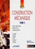 Jean-Pierre Trotignon et T Coorevits - Construction mécanique - Tome 2, Projets-méthodes, production, normalisation.