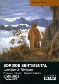 Accentsonline.fr Sordide sentimental - Lumière et Ténèbres Image