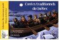 Jean-Pierre Tusseau et Gilles Bonotaux - Contes traditionnels du Québec.