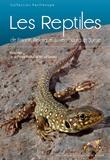 Jean-Pierre Vacher - Les Reptiles de France, Belgique, Luxembourg et Suisse - Avec un cahier d'identification.
