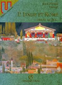 Jean-Pierre Vallat - L'ITALIE ET ROME. - 218-31 av. J.C..