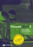 Jean-Pierre Vandenberghe et Alain Gondry - Nieuwe start 1 - Néerlandais professionnel Niveau de base.