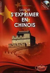 Jean-Pierre Vasseur - 120 pages pour savoir s'exprimer en chinois. 1 CD audio