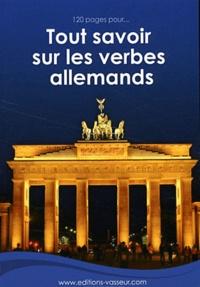 Jean-Pierre Vasseur - 120 pages pour tout savoir sur les verbes allemands.