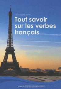 Jean-Pierre Vasseur - 120 pages pour tout savoir sur les verbes français.