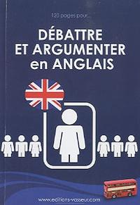 Jean-Pierre Vasseur - Débattre et argumenter en anglais.