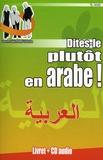 Jean-Pierre Vasseur - Dites-le plutôt en arabe !. 1 CD audio