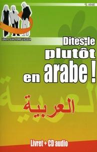 Dites-le plutôt en arabe!.pdf
