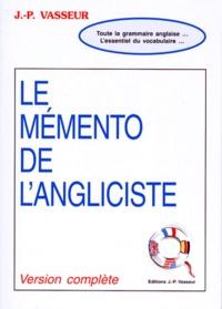 Jean-Pierre Vasseur - LE MEMENTO DE L'ANGLICISTE.