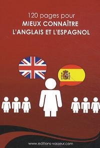 Jean-Pierre Vasseur - Mieux connaître l'anglais et l'espagnol.