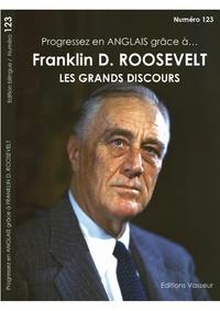 Jean-Pierre Vasseur - Progressez en anglais grâce à Franklin Roosevelt - Les grands discours.