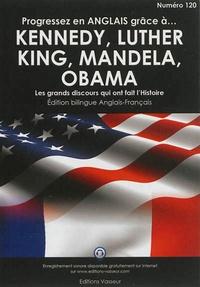 Cjtaboo.be Progressez en anglais grâce à John et Robert Kennedy, Martin Luther King, Nelson Mandela, Barack Obama - Les grands discours qui ont fait l'Histoire Image