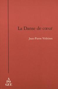 Jean-Pierre Védrines - La Danse de coeur.