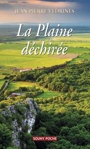 Jean-Pierre Védrines - La plaine déchirée.