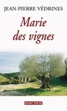 Jean-Pierre Védrines - Marie des vignes.