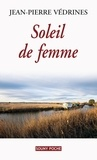Jean-Pierre Védrines - Soleil de femme.