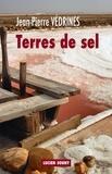 Jean-Pierre Védrines - Terres de sel.