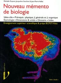 Jean-Pierre Veillat et Michelle Dupont - Nouveau mémento de biologie - Enseignement supérieur scientifique, idées-clés, prérequis....